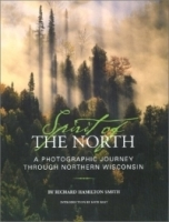 Spirit of the North: A Photographic Journey Through Northern Wisconsin артикул 1566a.
